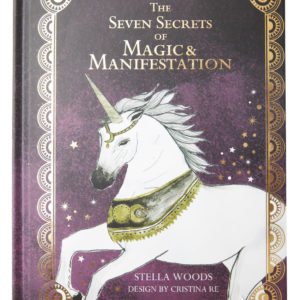 The Seven Secrets of Magic & Manifestation